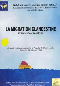 La migration clandestine : enjeux et perspectives (Année 1999)
