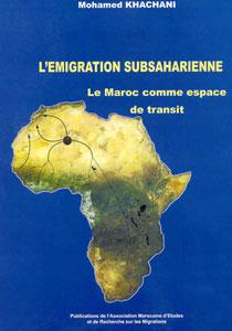 La migration subsaharienne: le Maroc comme espace de transit