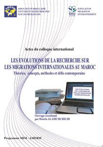 Les évolutions de la recherche sur les migrations internationales au Maroc : Théories, …