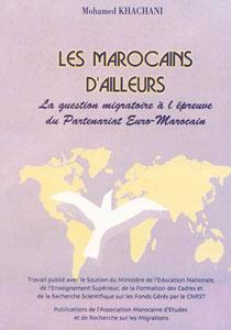 Les marocains d'ailleurs : La question migratoire à l'épreuve du partenariat euro-marocain
